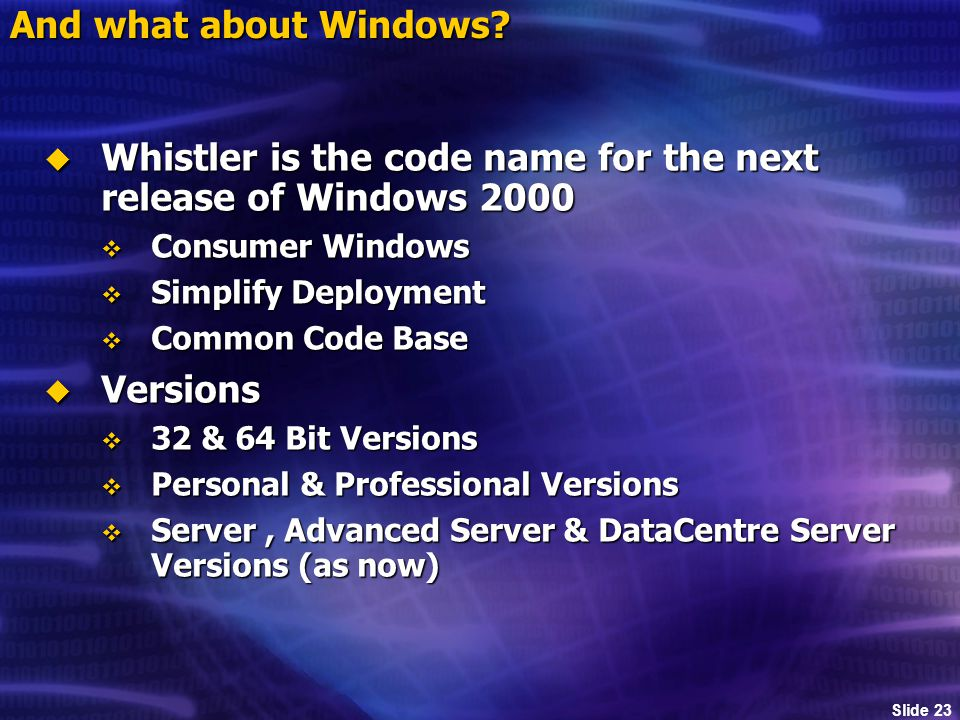Slide 23 And what about Windows.