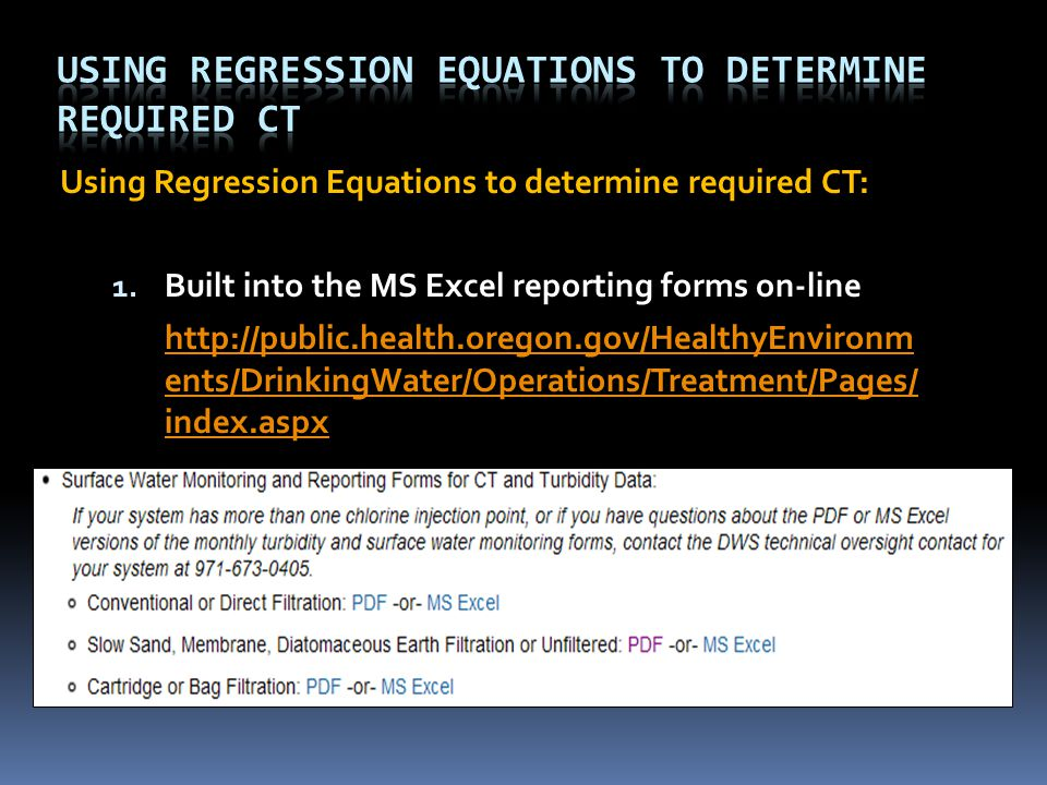 Using Regression Equations to determine required CT: 1.