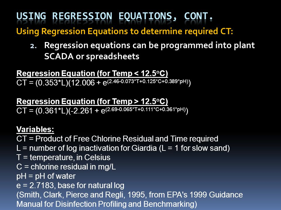 Using Regression Equations to determine required CT: 2.
