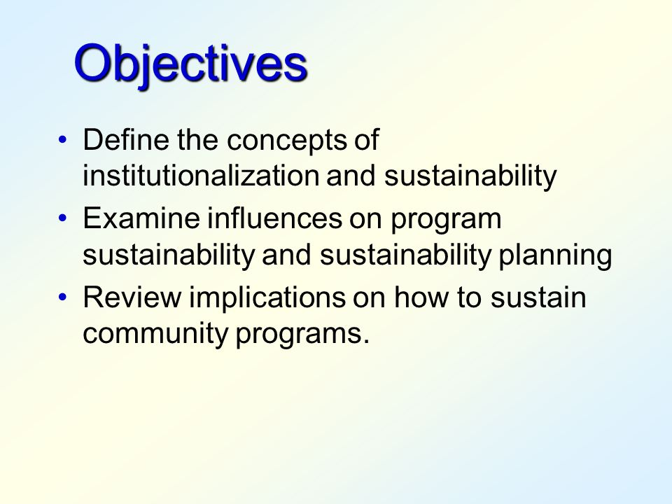 Sustainability Example:  Document requests to foundations, individuals and other federal agencies.  Fees for Services  Sale of Materials that have