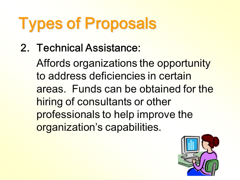 Types of Proposals 1.Programs: Provide funding for organizations to create or continue programs for individuals or communities.
