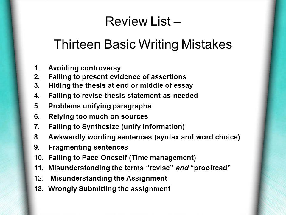 Writing Mistake #13 Wrongly Submitting the assignment Corrections: If the assignment is to be submitted in phases, then make sure you follow submission timeline.