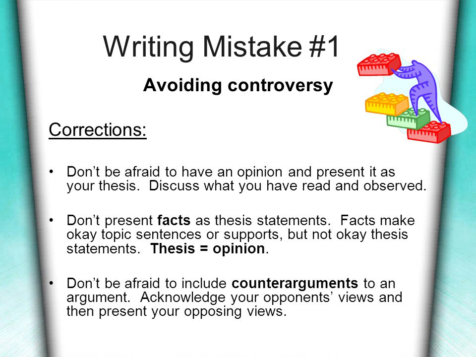 Mistakes... That writers commonly make... can be corrected if you...