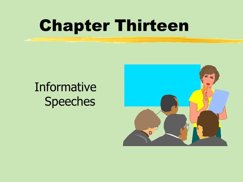 Chapter Thirteen Informative Speeches