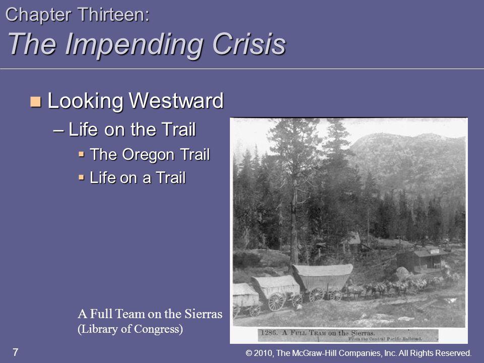 Chapter Thirteen: The Impending Crisis Expansion and War Expansion and War –The Democrats and Expansion  James K.