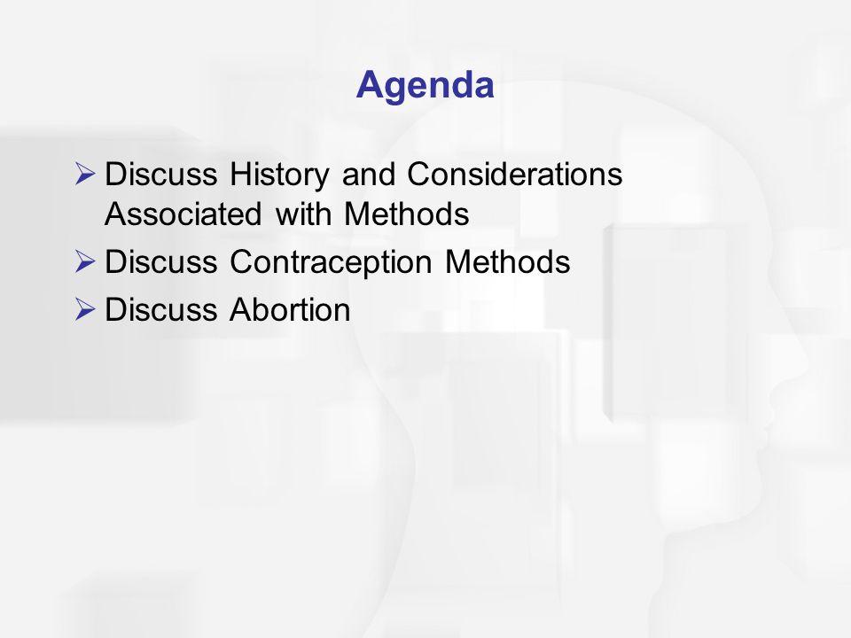 Class Exercise: Contraception Values Clarification  Complete the handout entitled Contraception Values Clarification.
