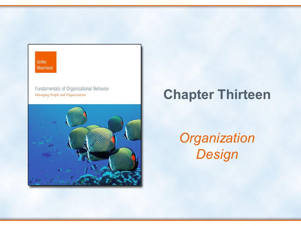 Chapter Thirteen Organization Design