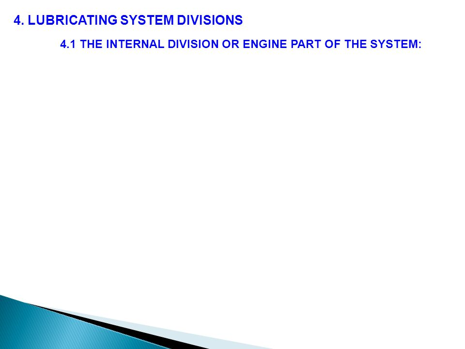 4.1 THE INTERNAL DIVISION OR ENGINE PART OF THE SYSTEM: