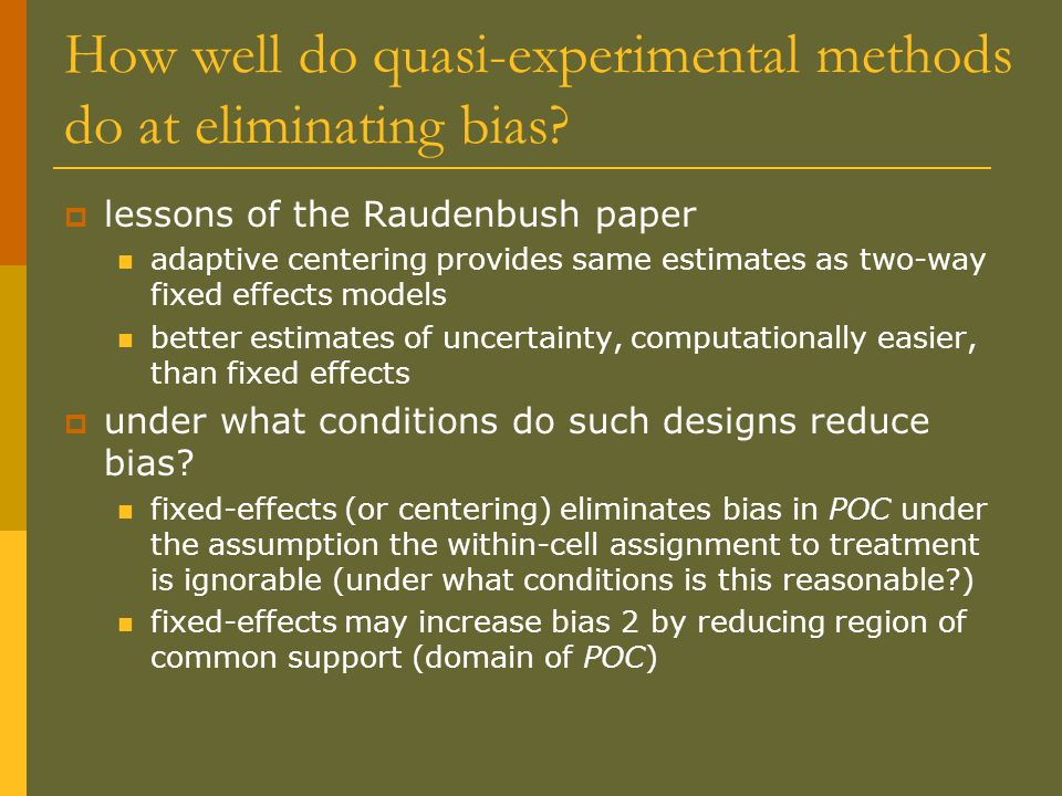 How well do quasi-experimental methods do at eliminating bias.