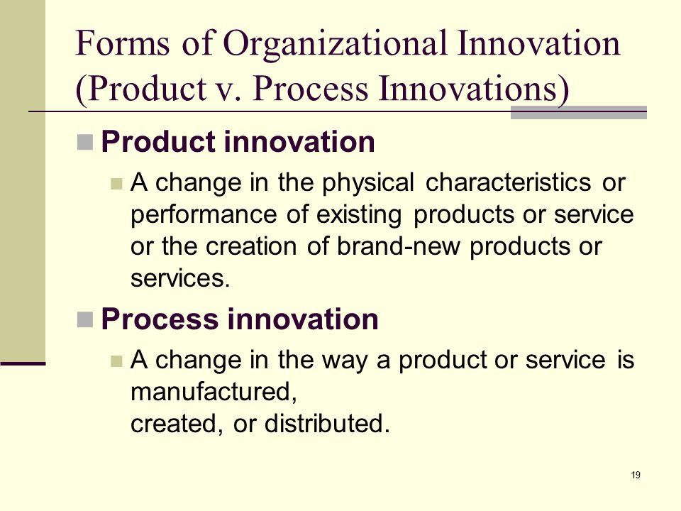 19 Forms of Organizational Innovation (Product v.