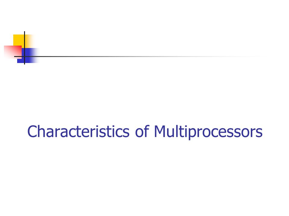 Introduction A multiprocessor system is an interconnection of two or more CPUs with memory and input- output equipment.