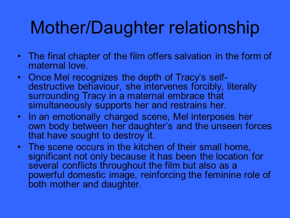 Girls in crisis Tracey is the archetypal 'girl in crisis.' Despite the film's focus on Tracy (she appears in virtually every frame of the film), the narrative leaves little doubt that Tracy is not in control, that she is a victim of her circumstances and society.