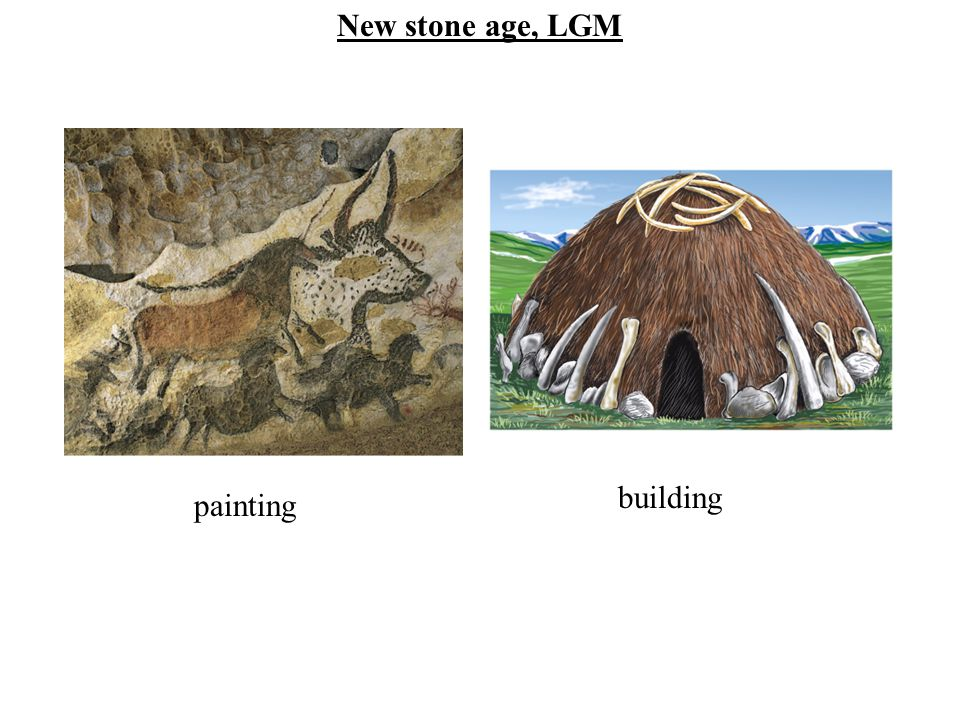 New stone age, LGM building painting