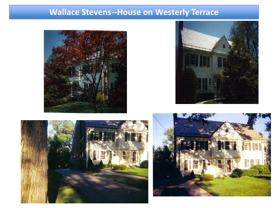 Wallace Stevens--House on Westerly Terrace