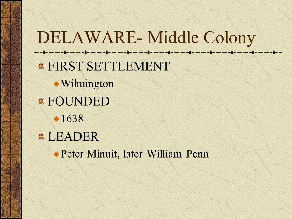 COLONY # 7 DELEWARE 1638
