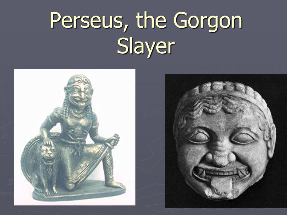 Perseus, the Gorgon Slayer