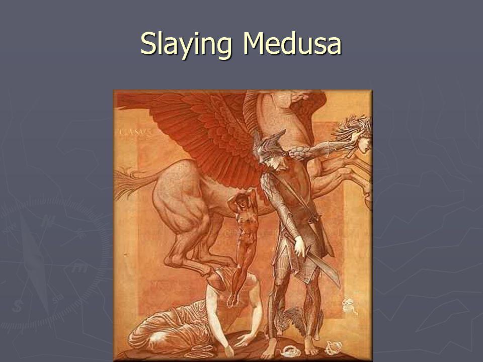 Slaying Medusa