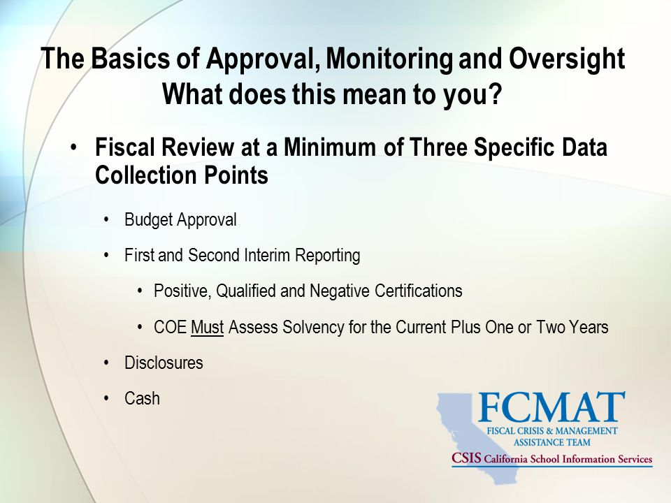 The Basics of Approval, Monitoring and Oversight What does this mean to you.