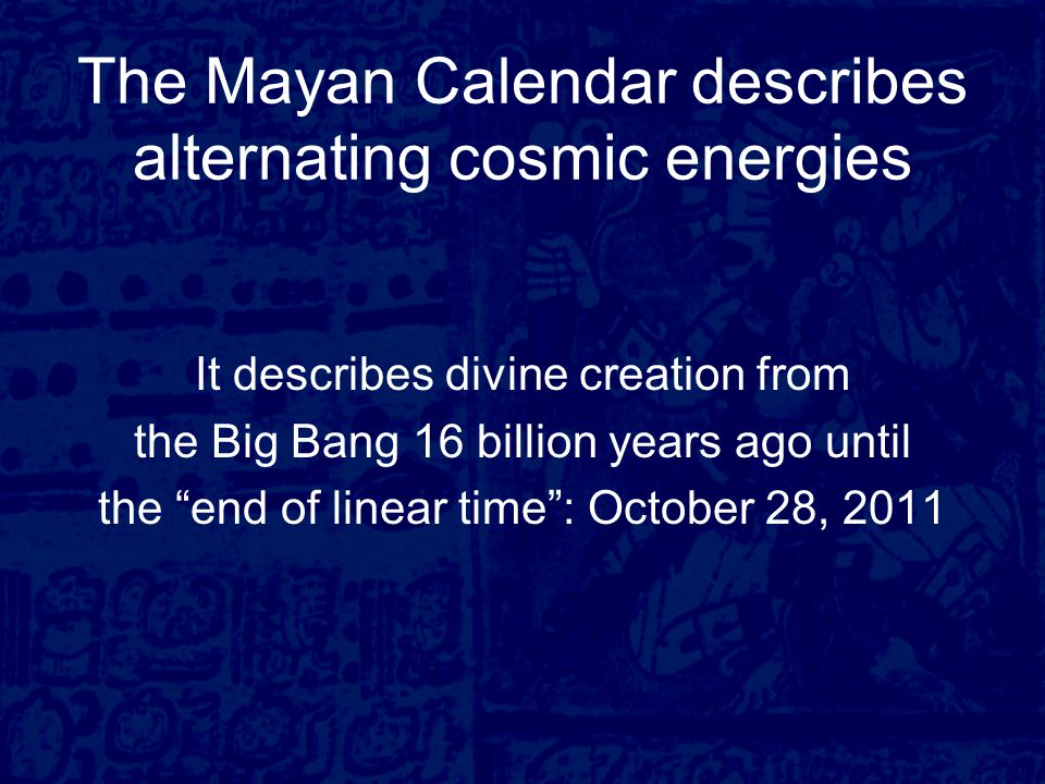 The Mayan calendar is the only calendar of this planet that is not based on astronomical cycles, but on the evolution of consciousness It is the link to the evolution of consciousness, and the divine process of creation, which makes the Mayan calendar a uniquely powerful tool for prophecy The Shaman king, Ah-Cacaw of Tikal, celebrates a katun shift on an Ahau day in ancient times