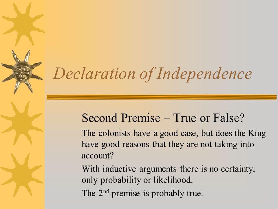 Declaration of Independence Second Premise – True or False.