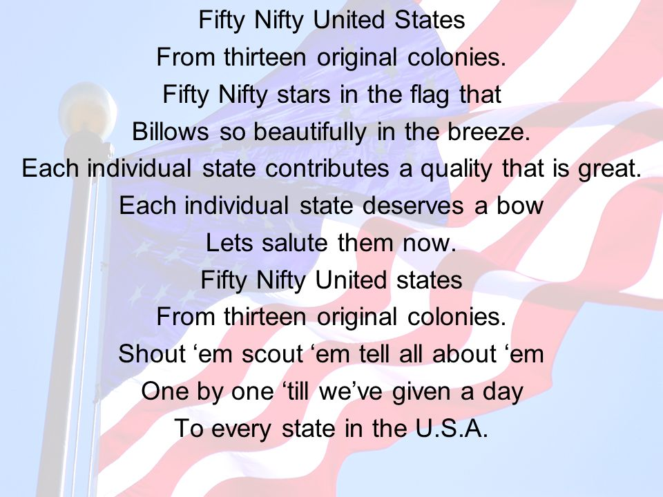 Fifty Nifty United States From thirteen original colonies.