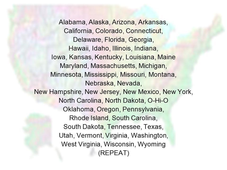 Alabama, Alaska, Arizona, Arkansas, California, Colorado, Connecticut, Delaware, Florida, Georgia, Hawaii, Idaho, Illinois, Indiana, Iowa, Kansas, Ken