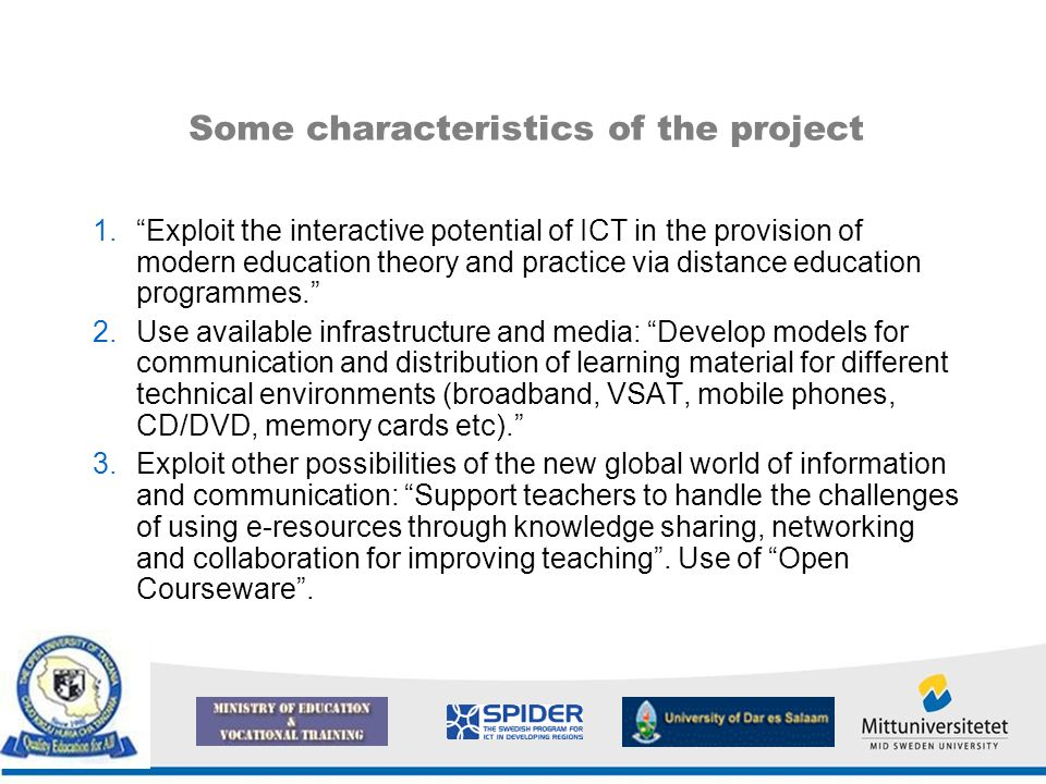 "Some characteristics of the project 1.""Exploit the interactive potential of ICT in the provision of modern education theory and practice via distance"