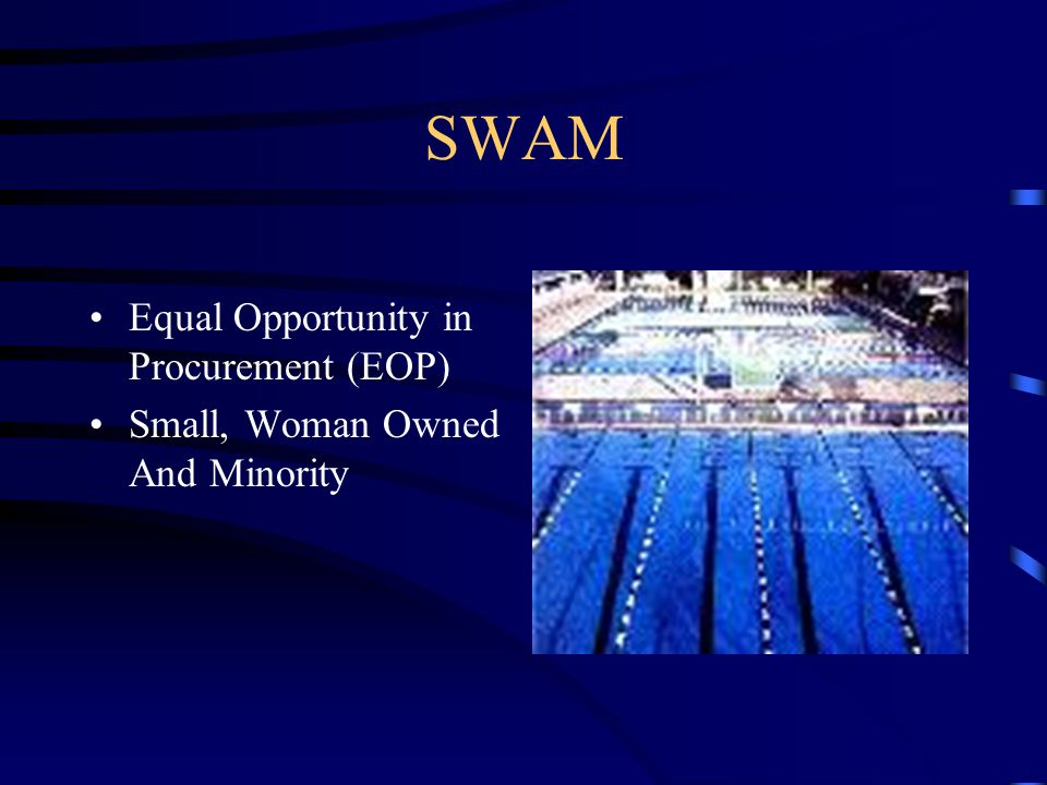 SWAM Equal Opportunity in Procurement (EOP) Small, Woman Owned And Minority