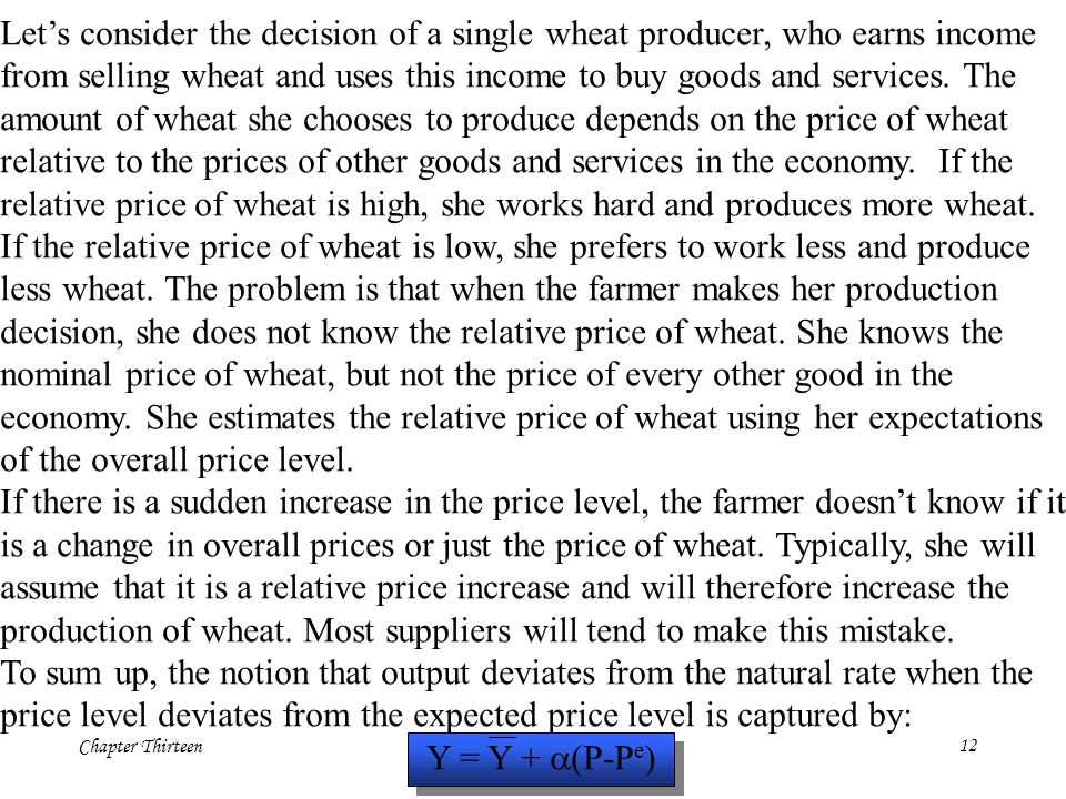 Chapter Thirteen12 Let's consider the decision of a single wheat producer, who earns income from selling wheat and uses this income to buy goods and s
