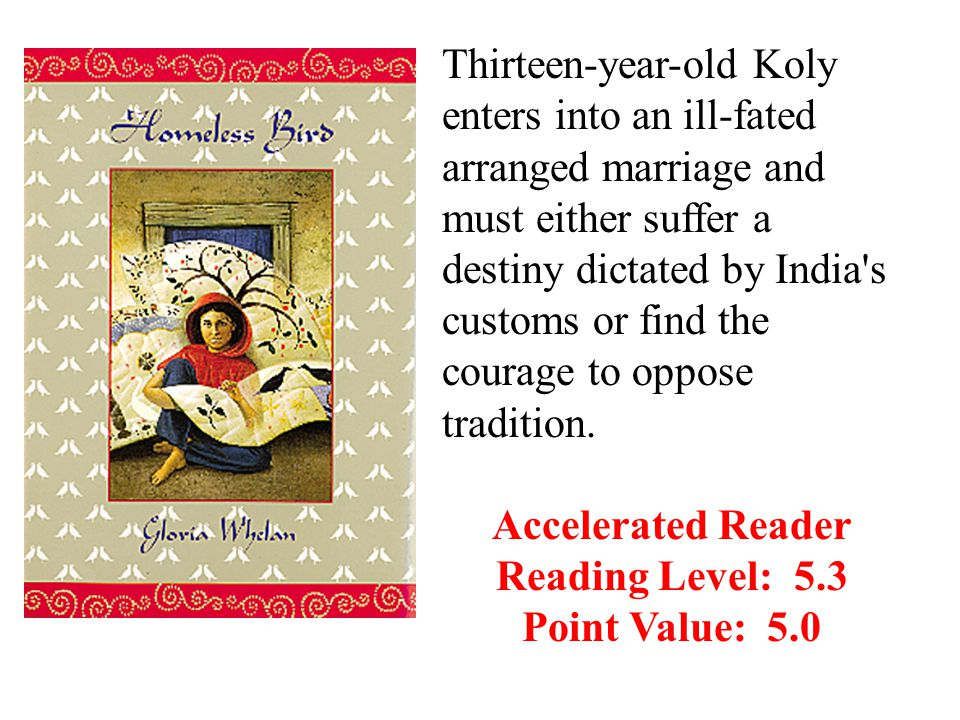 Thirteen-year-old Koly enters into an ill-fated arranged marriage and must either suffer a destiny dictated by India s customs or find the courage to oppose tradition.