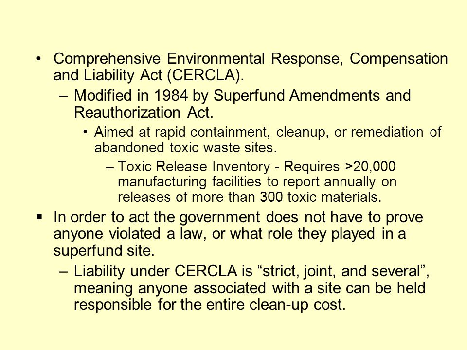 Comprehensive Environmental Response, Compensation and Liability Act (CERCLA).