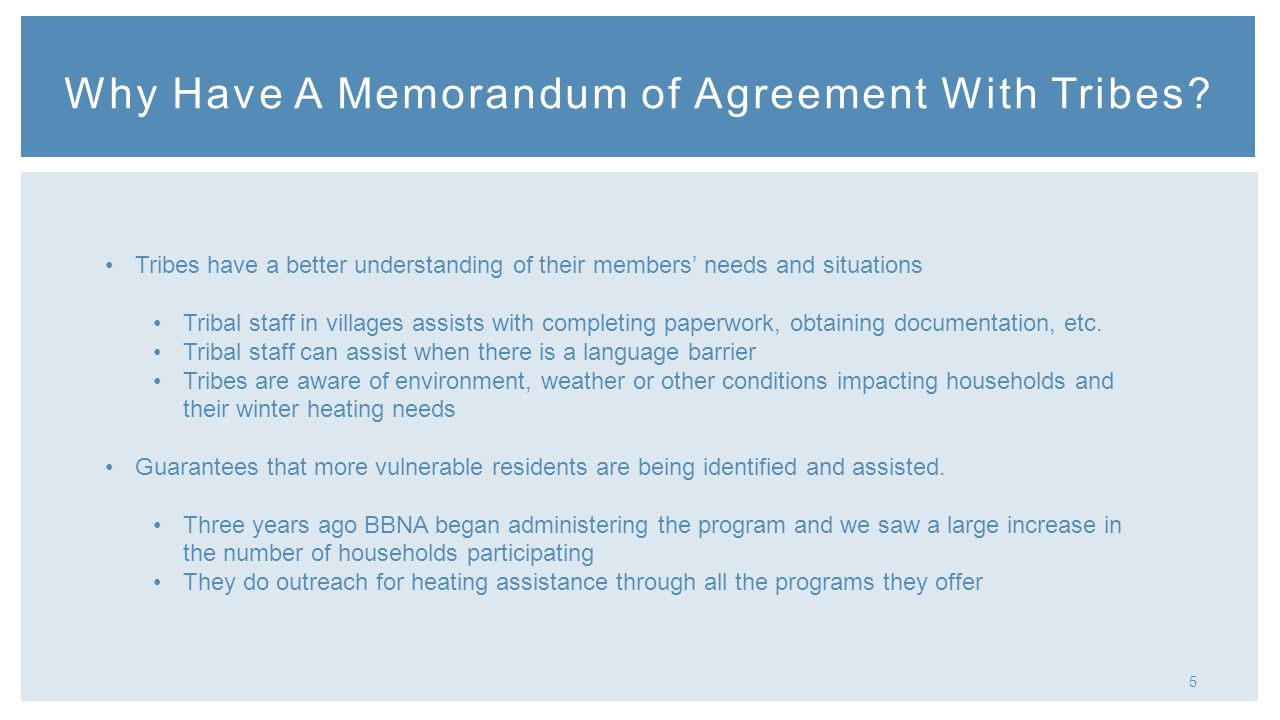 5 Why Have A Memorandum of Agreement With Tribes.