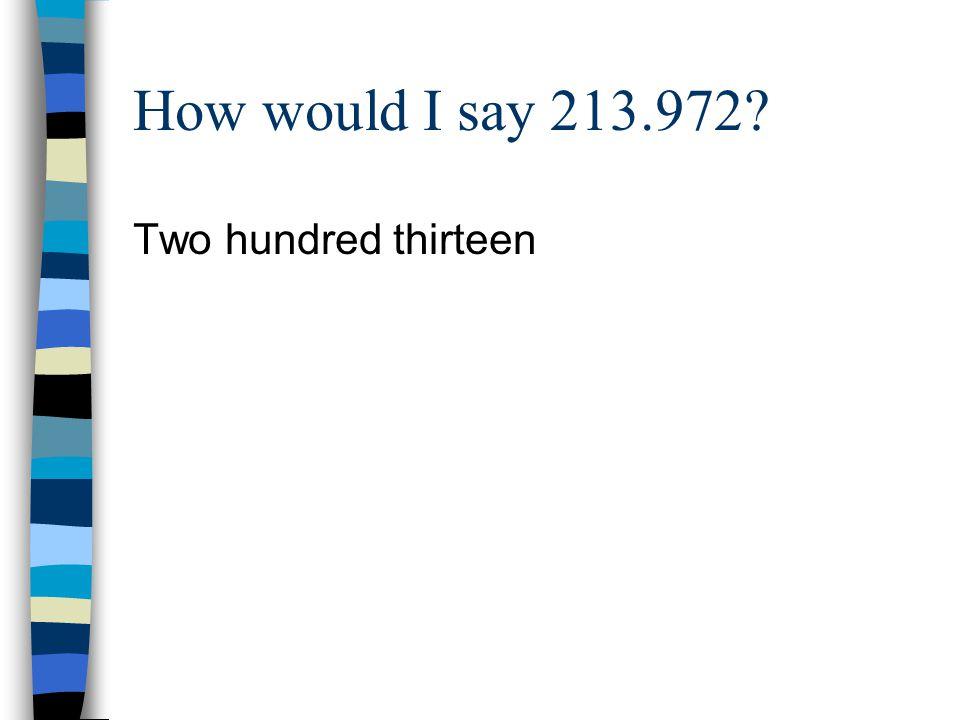 Two hundred thirteen