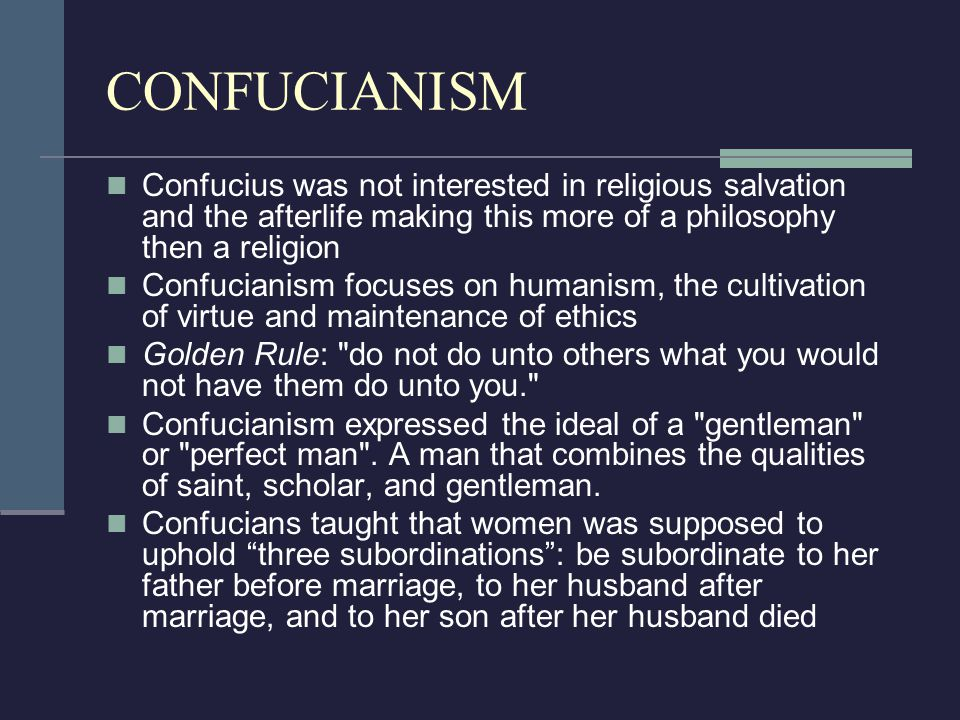 CONFUCIANISM  Formed c. 500 B.C.  Started by: Confucius 551–478 BC  Origin China  Followers 5,000,000  Unlike Taoism, which emphasizes the natura