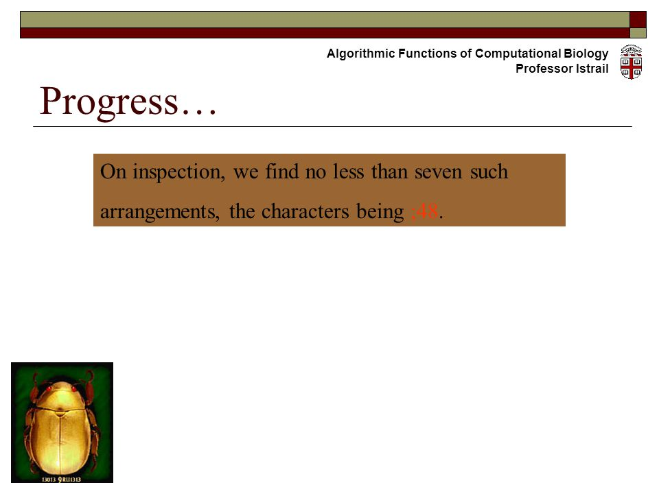 Progress… On inspection, we find no less than seven such arrangements, the characters being ;48.