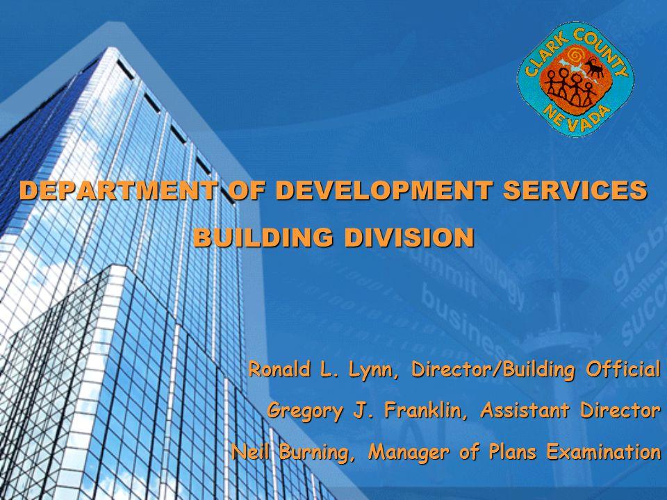 DEPARTMENT OF DEVELOPMENT SERVICES BUILDING DIVISION Ronald L.