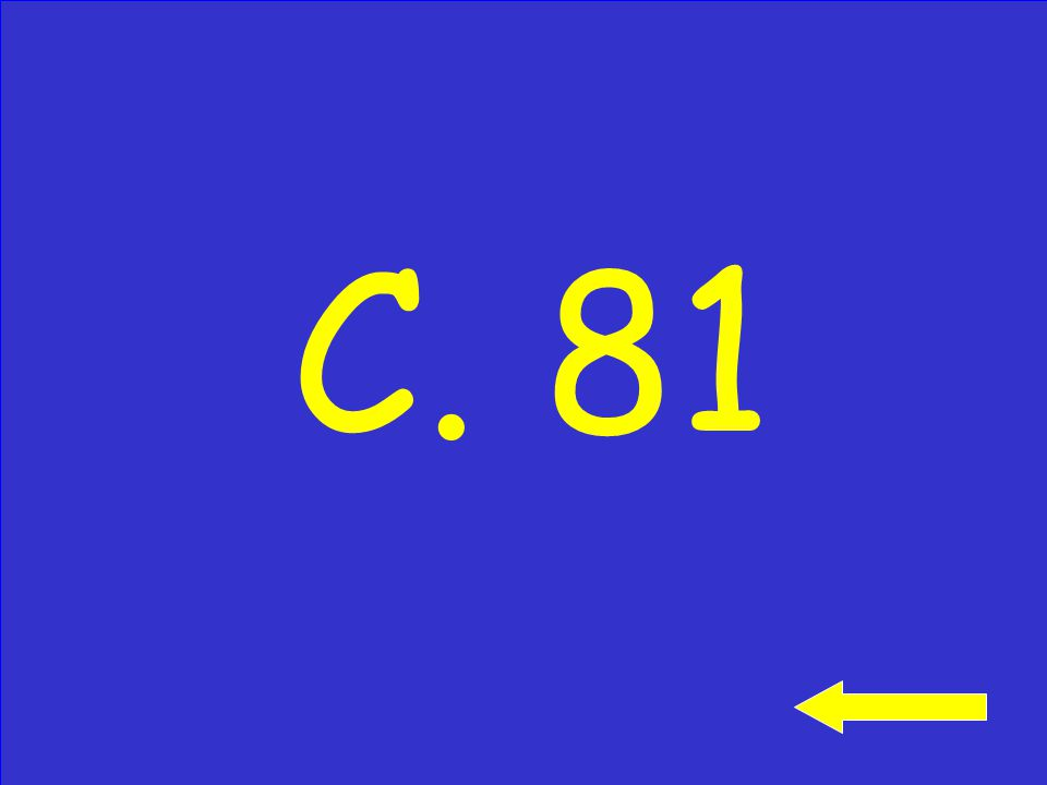 Use a pencil and paper: 54 +27 A. 71 B. 80 C. 81 Click to see answer