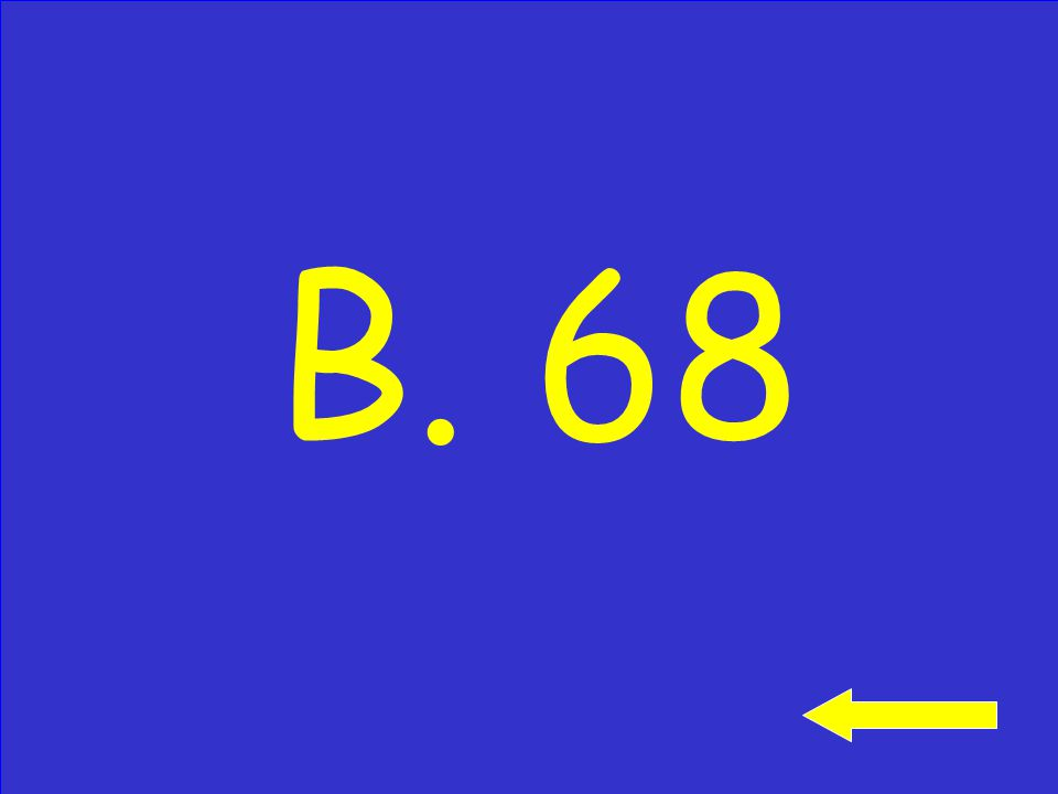 Use a pencil and paper: 93 -25 A. 118 B. 68 C. 72 Click to see answer