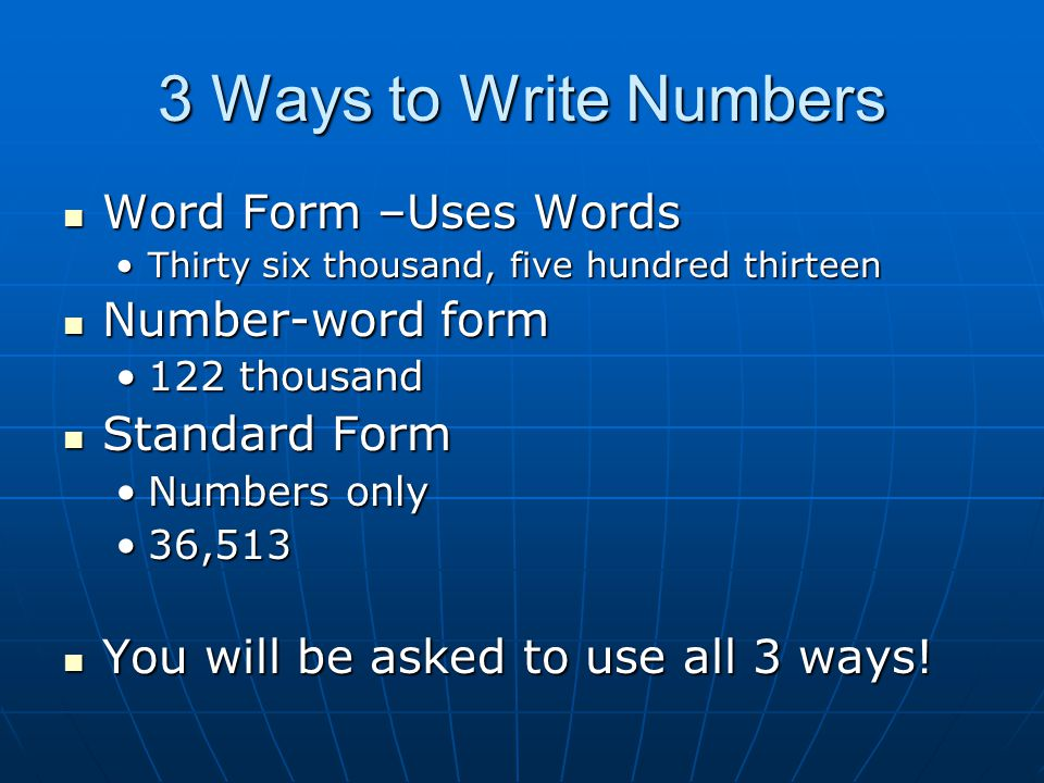 Try it Write the number in word form Write the number in word form 13,587,00313,587,003 Thirteen million, five hundred eighty seven thousand, threeThirteen million, five hundred eighty seven thousand, three Write in Number-Word form Write in Number-Word form 93,000,000,00093,000,000,000 93 billion93 billion Write in standard form Write in standard form five million, one hundred eight thousand, ninefive million, one hundred eight thousand, nine 5,108,0095,108,009