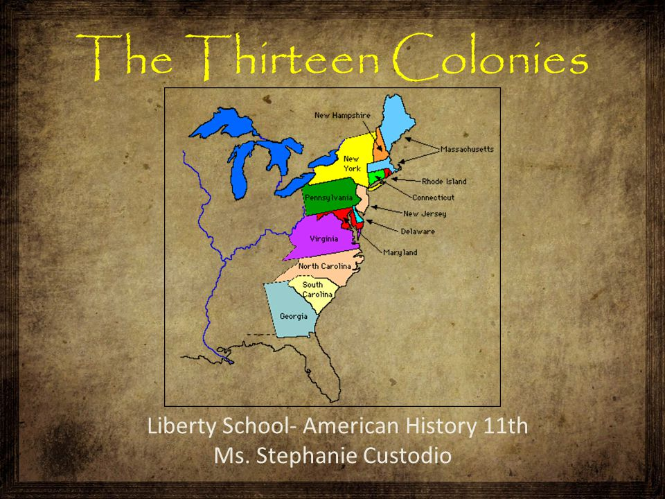 The 13 colonies are divided into: The New England Colonies The Middle Colonies The Southern Colonies