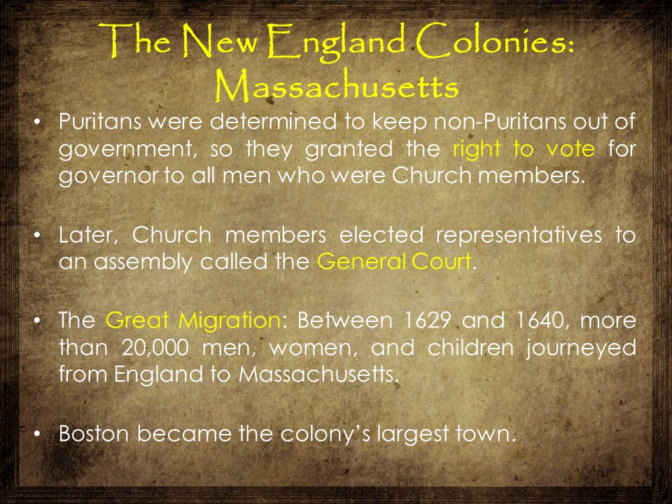 Puritans were determined to keep non-Puritans out of government, so they granted the right to vote for governor to all men who were Church members. La