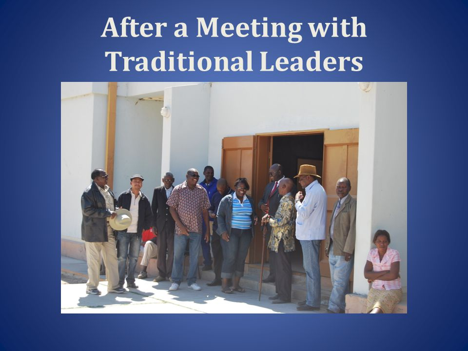 After a Meeting with Traditional Leaders