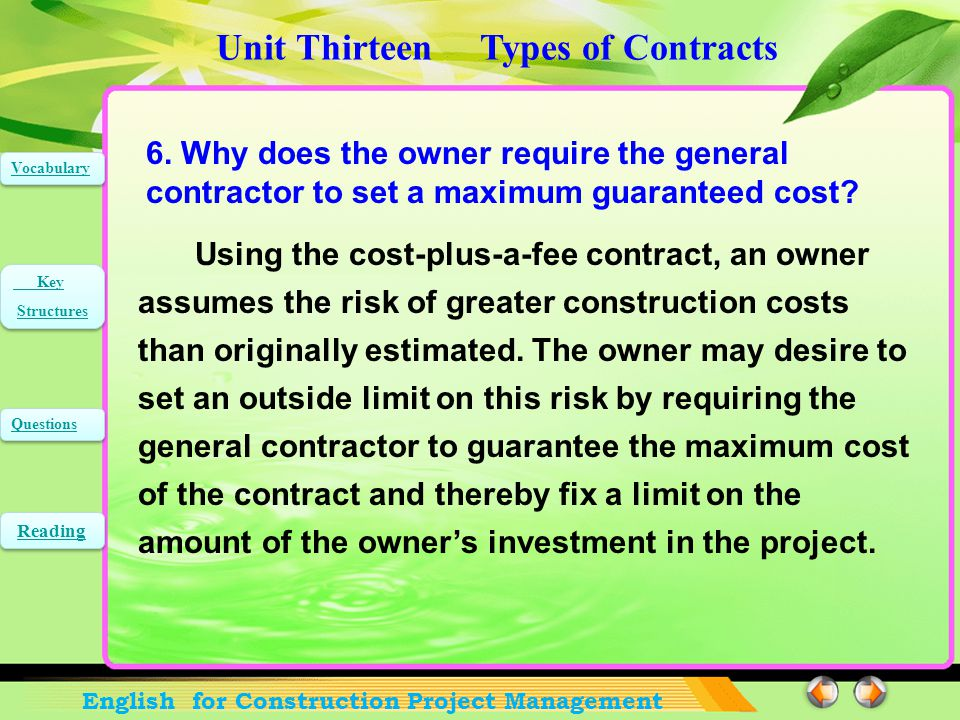 Unit Thirteen Types of Contracts English for Construction Project Management Vocabulary Key Structures Key Structures Questions Reading 5.