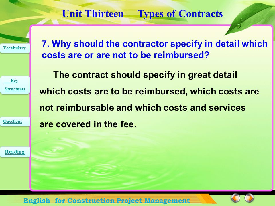 Unit Thirteen Types of Contracts English for Construction Project Management Vocabulary Key Structures Key Structures Questions Reading 6.