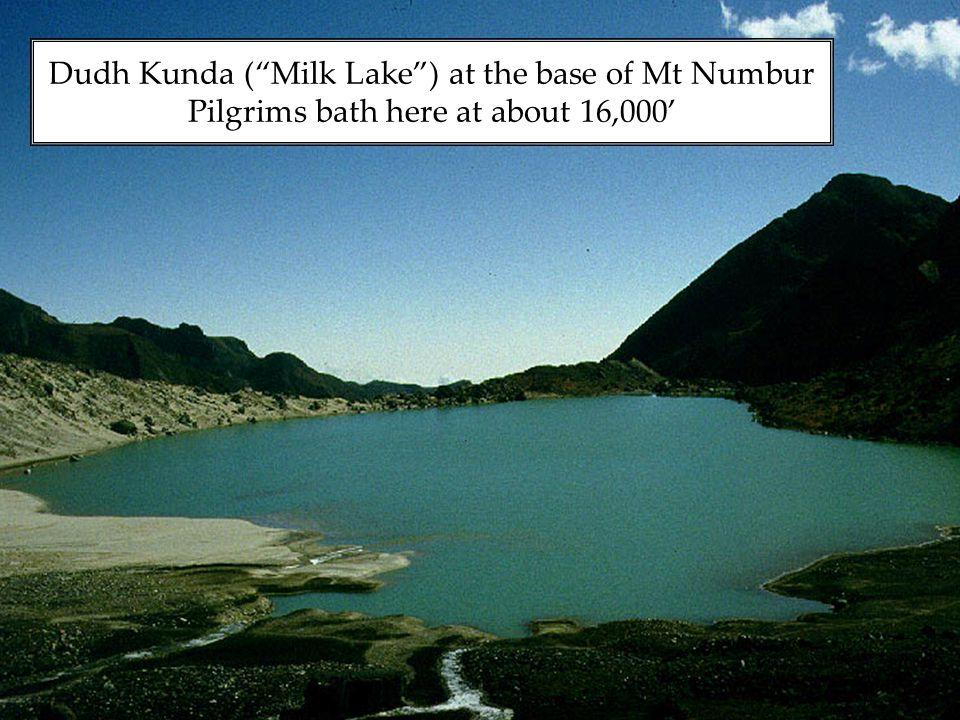 Dudh Kunda ( Milk Lake ) at the base of Mt Numbur Pilgrims bath here at about 16,000'