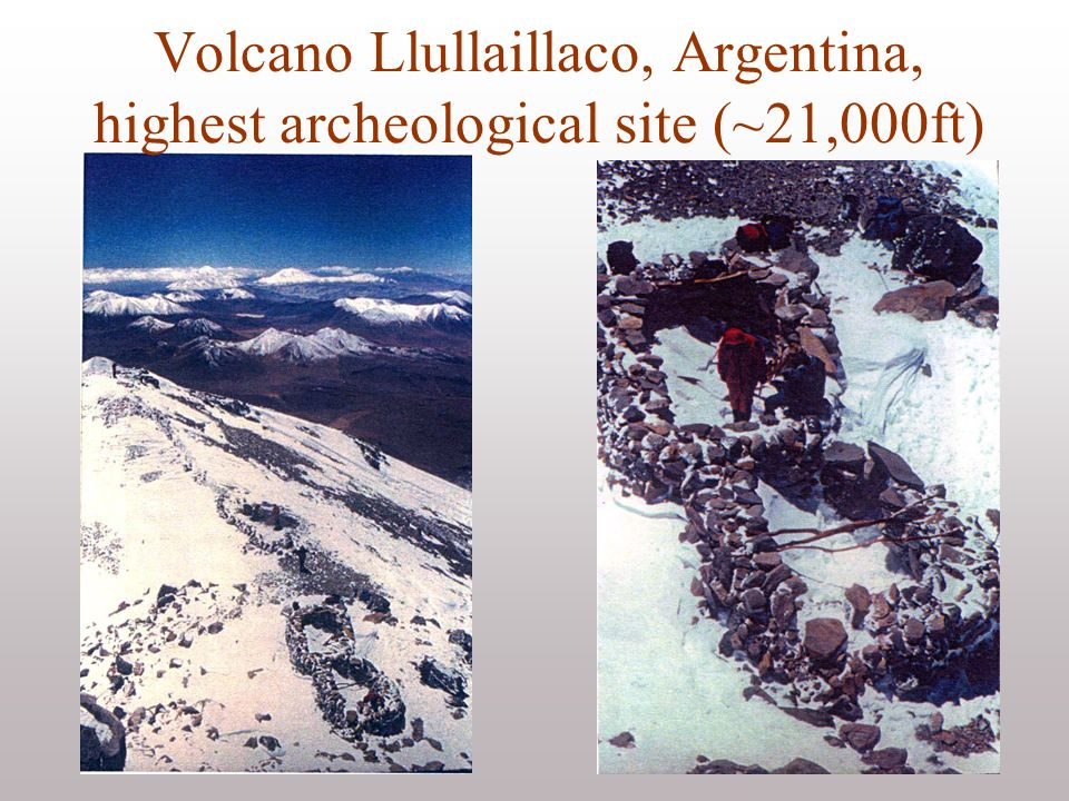 Volcano Llullaillaco, Argentina, highest archeological site (~21,000ft)