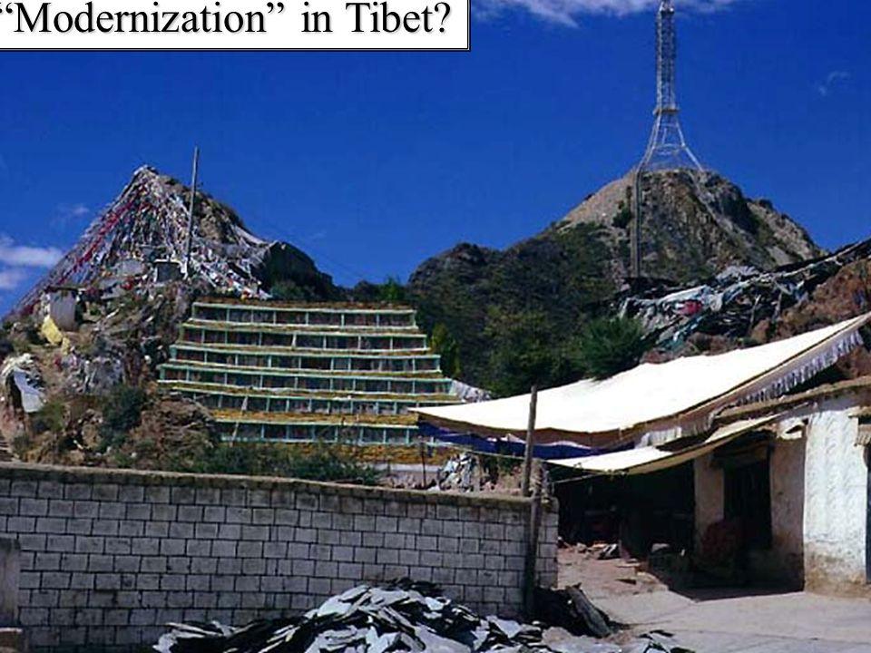 Modernization in Tibet?