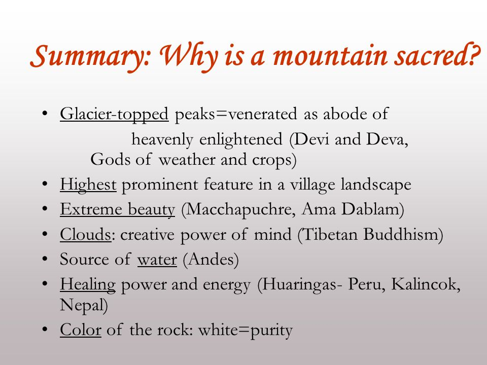 Summary: Why is a mountain sacred.