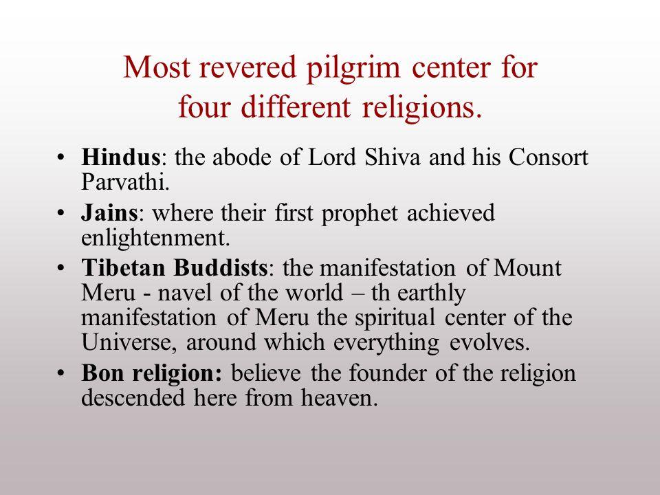 Most revered pilgrim center for four different religions.