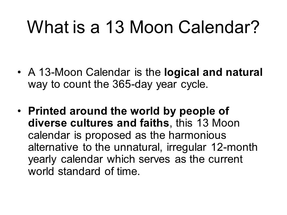 Instead of 12 months which are 28, 29, 30, or 31 days long, the year is instead measured into 13 months, each one an even 28 days (the 28 smaller segments which surround the perimeter of the shell) 13 moons of 28 days each gives 364 days - plus 1 day out of time, a day of celebration and forgiveness, to acknowledge the passing year and welcome in the new year.